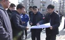 双鸭山市长郑大光实地检查城建项目规划及建设情况