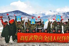 武警西藏总队官兵把看齐追随融入强军实践